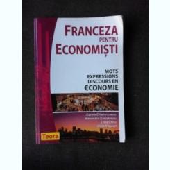 FRANCEZA PENTRU ECONOMISTI - CORINA CILIANU LASCU