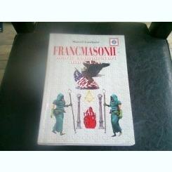 FRANCMASONII. MARII CONSPIRATORI DIN SUA - MARCEL FANDARAC