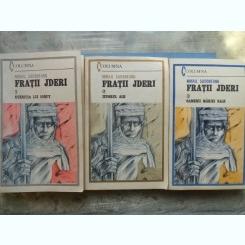 FRATII JDERI - MIHAIL SADOVEANU 3 VOLUME
