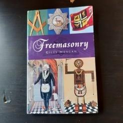 FREEMASONRY - GILES MORGAN  (CARTE IN LIMBA ENGLEZA)