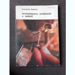 FRIEDRICH RUTTNER - INSAMANTAREA ARTIFICIALA A MATCII