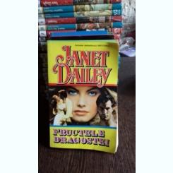 FRUCTELE DRAGOSTEI - JANET DAILEY
