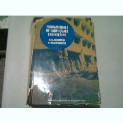 FUNDAMENTALS OF EARTHQUAKE ENGINEERING - N.M. NEWMARK  (CARTE IN LIMBA ENGLEZA)