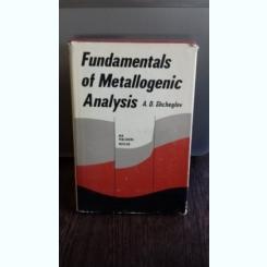 FUNDAMENTALS OF METALLOGENIC ANALYSIS - A.D. SHCHEGLOV  (FUNDAMENTELE ANALIZEI METALOGENICE)