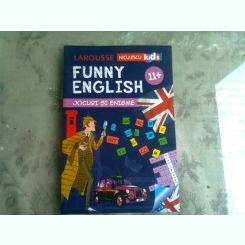 FUNNY ENGLISH, JOCURI SI ENIGME 11+