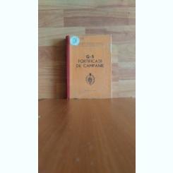 G-5  FORTIFICATII DE CAMPANIE-COL EUGEN INOVEANU- COL. CONSTANTIN CARACALEANU