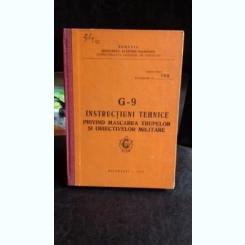 G - 9. INSTRUCTIUNI TEHNICE PRIVIND MASCAREA TRUPELOR SI OBIECTIVELOR MILITARE