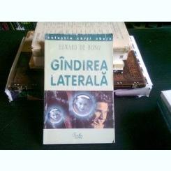 GANDIREA LATERALA-EDWARD DE BONO