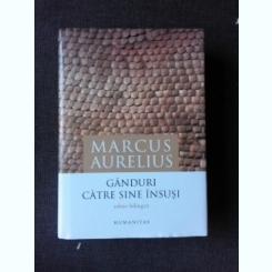 GANDURI CATRE SINE INSUSI - MARCUS AURELIUS