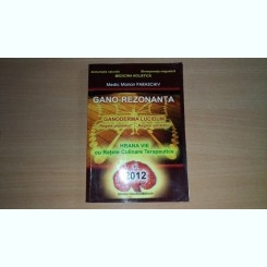 GANO-REZONANTA - MEDIC MARIAN PARASCHIV