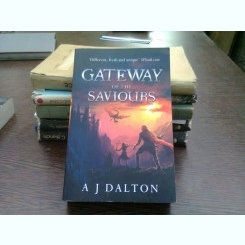Gateway of the saviours - A.J. Dalton (poarta salvatorilor)