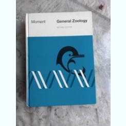 GENERAL ZOOLOGY - GAIRDNER B. MOMENT  (CARTE IN LIMBA ENGLEZA)