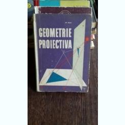 GEOMETRIE PROIECTIVA - ION MELCU