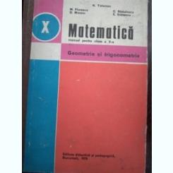 Geometrie si trigonometrie - Manual pentru clasa a X-a - Teleman, 1981
