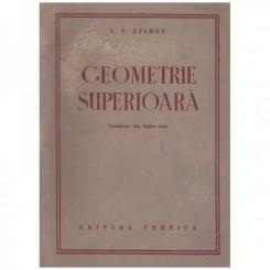 Geometrie superioara - N. V. Efimov