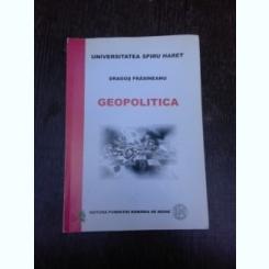 Geopolitica - Dragos Frasineanu