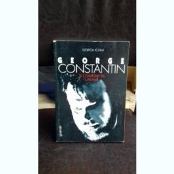 GEORGE CONSTANTIN SI COMEDIA UMANA - FLORICA ICHIM