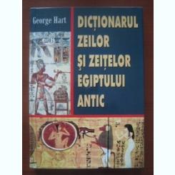 George Hart - Dictionarul zeilor si zeitelor Egiptului antic