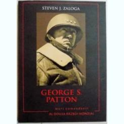 GEORGE S. PATTON -STEVEN J. ZALOGA
