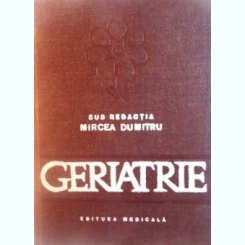 GERIATRIE DE MIRCEA DUMITRU,