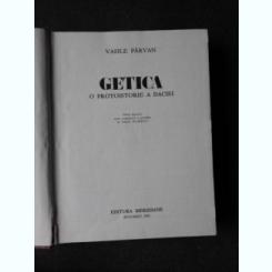 GETICA, O PROTOISTORIE A DACIEI - VASILE PARVAN