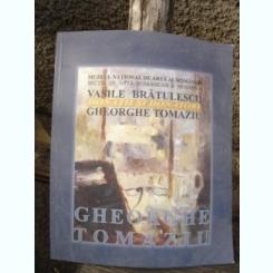 GHEORGHE TOMAZIU - VASILE BRATULESCU   ALBUM EXPOZITIE