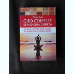 GHID COMPLET DE MEDICINA CHINEZA - DANIEL REID