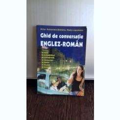 GHID DE CONVERSATIE ENGLEZ ROMAN - ALINA ANTOANELA STEFANIU