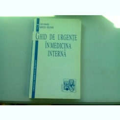 GHID DE URGENTE IN MEDICINA INTERNA - MIRCEA BEURAN