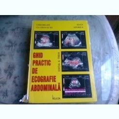 GHID PRACTIC DE ECOGRAFIE ABDOMINALA - GHEORGHE GLUHOVSCHI