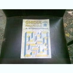 GHIDUL FINANCIAR AL INTREPRINZATORULUI - GHEORGHE CONSTANTINESCU