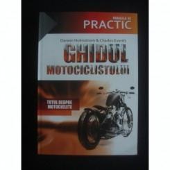 GHIDUL MOTOCICLISTULUI - DARWIN HOLMSTROM