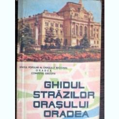 Ghidul strazilor orasului Oradea