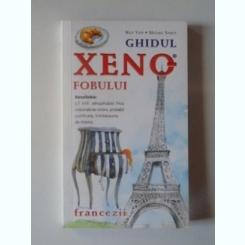 GHIDUL XENOFOBULUI. FRANCEZII - NICK YAPP