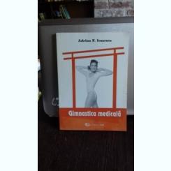 GIMNASTICA MEDICALA - ADRIAN N. IONESCU