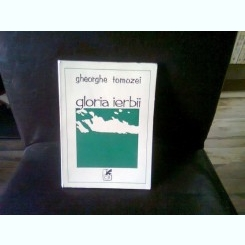 GLORIA IERBII - GHEORGHE TOMOZEI