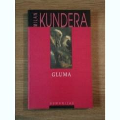 GLUMA de MILAN KUNDERA 2002