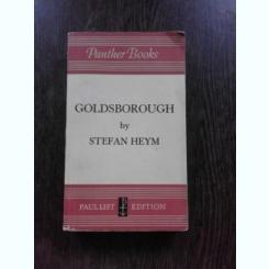 GOLDSBOROUGH - STEFAN HEYM  (CARTE IN LIMBA ENGLEZA)