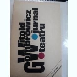 GOMBROWICZ-JURNAL,TEATRU