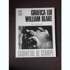 GRAFICA LUI WILLIAM BLAKE - DAN GRIGORESCU  (CABINETUL DE STAMPE 13)