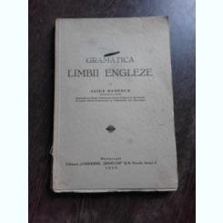 GRAMATICA LIMBII ENGLEZE - ALICE BADESCU