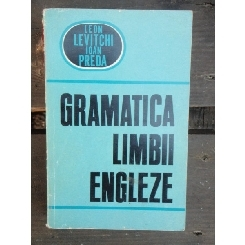 GRAMATICA LIMBII ENGLEZE - LEON LEVITCHI