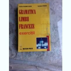 GRAMATICA LIMBII FRANCEZE, EXERCITII - CORINA CILIANU LASCU