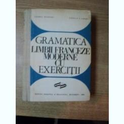 GRAMATICA LIMBII FRANCEZE MODERNE CU EXERCITII DE VALERIU PISOSCHI , GEORGE I. GHIDU , BUCURESTI 1970