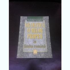 GRAMATICA NUMELOR PROPRII IN LIMBA ROMANA - DOMNITA TOMESCU  (CU DEDICATIE PENTRU MIOARA AVRAM)
