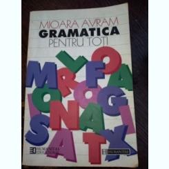 Gramatica pentru toti- Mioara Avram