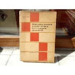 Gramatica practica a limbii romane cu o culegre de exercitii , Stefania Popescu , 1971