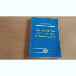 GRAMATICA STILISTICA COMPOZITIE-ION COTEANU