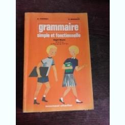 GRAMMAIRE, SIMPLE ET FONCTIONNELLE - A. PIERRET   (GRAMATICA LIMBA FRANCEZA)