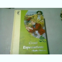 GREAT EXPECTATIONS - CHARLES DICKENS   (CARTE IN LIMBAENGLEZA)